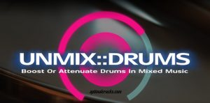 Unmix Drum 2021 Cracked All Browser Full Version [Win + Mac x86 x64]