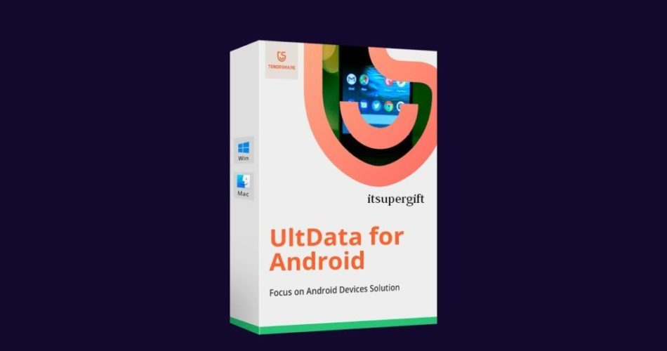 Tenorshare UltData for Android 9.4.1.6 + License Key Full Free Download 2021